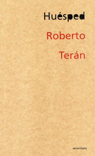 Huésped - Roberto Terán