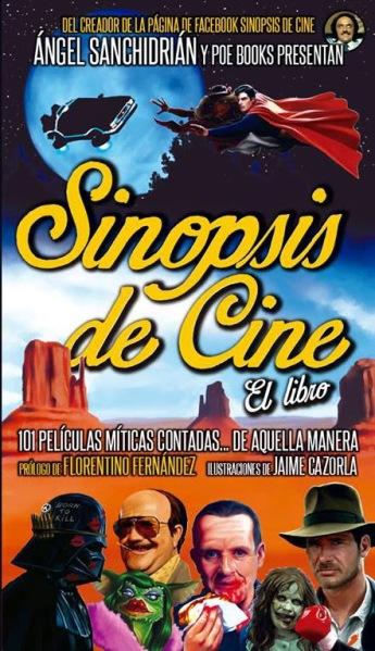 Sinopsis de Cine - José Ángel Sanchidrián