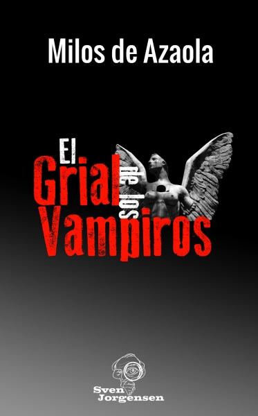 El Grial de los Vampiros - Milos de Azaola