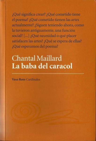 La baba del caracol - Chantal Maillard