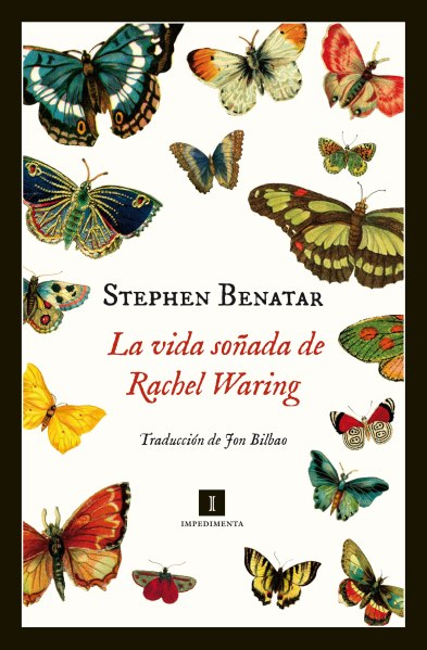 La vida soñada de Rachel Waring - Stephen Benatar