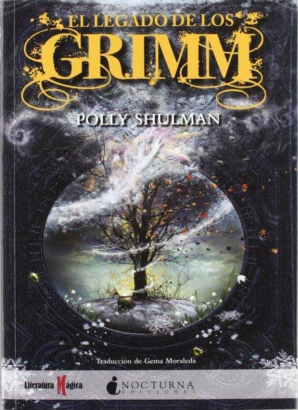 El legado de los Grimm - Polly Shulman