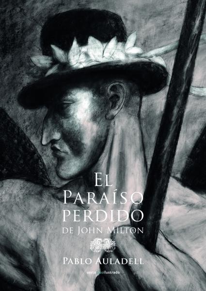 El Paraíso perdido - John Milton ilustrado por Pablo Auladell