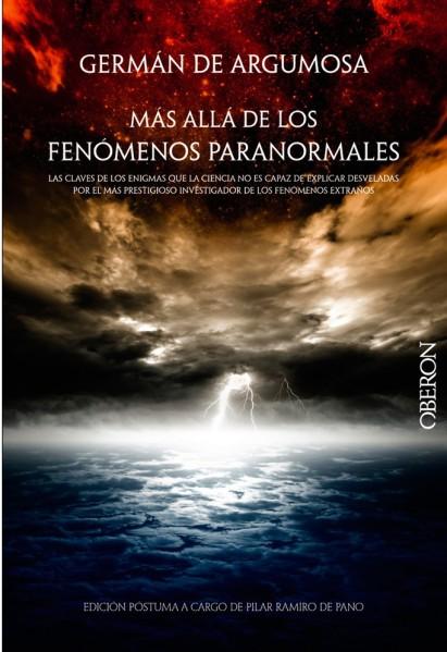 Más allá de los fenómenos paranormales - Germán de Argumosa