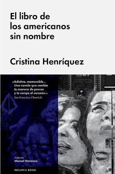 El libro de los americanos sin nombre - Cristina Henríquez
