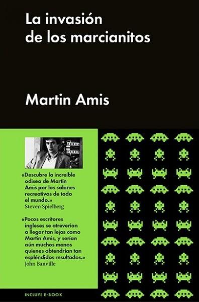 La invasión de los marcianitos - Martin Amis