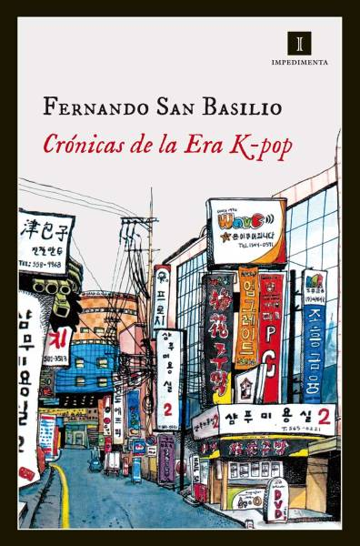 Crónicas de la Era K-Pop - Fernando San Basilio