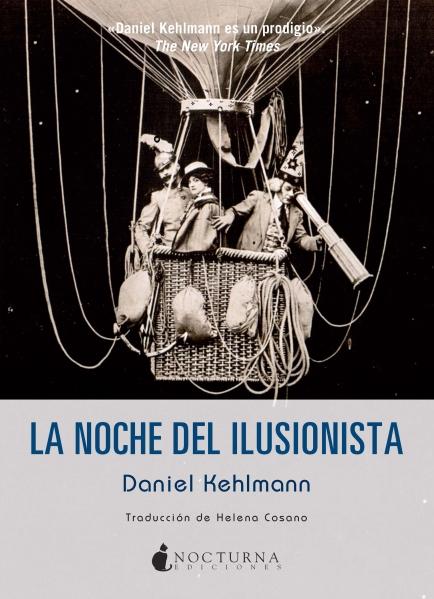 La noche del ilusionista - Daniel Kehlmann