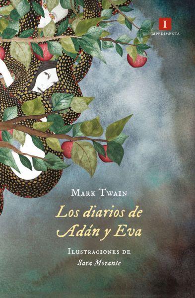 Los diarios de Adán y Eva - Mark Twain y Sara Morante