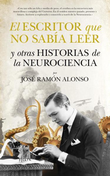 El escritor que no sabía leer - José Ramón Alonso