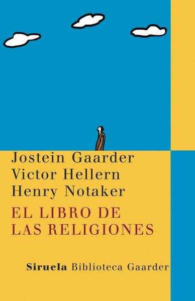 El libro de las religiones - Jostein Gaarder, Victor Hellern y Henry Notaker