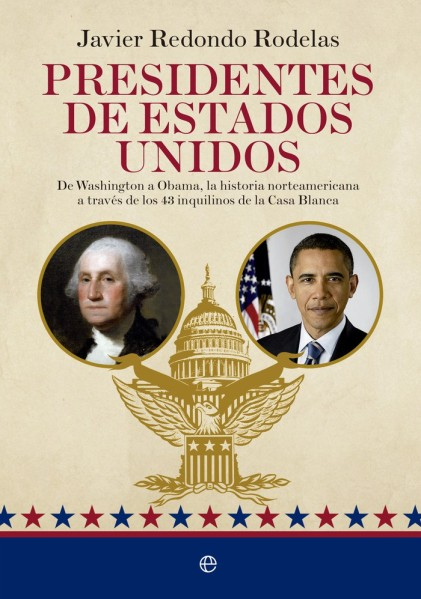 Presidentes de Estados Unidos - Javier Redondo Rodelas