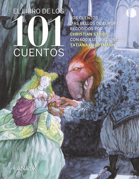 El libro de los 101 cuentos - Christian Strich y Tatiana Hauptmann