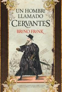Cubierta_Un hombre llamado Cervantes_18mm_180915.indd