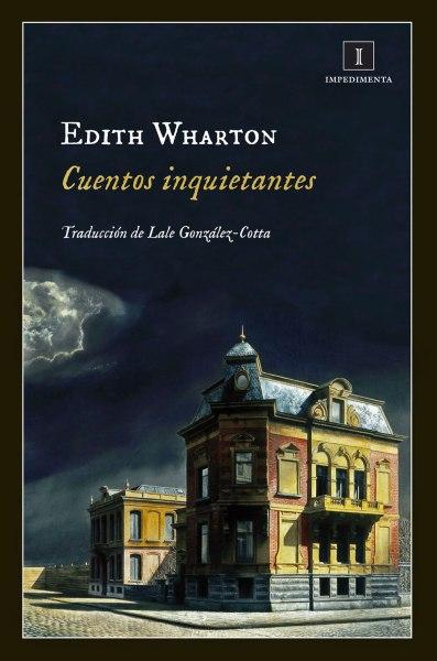 Cuentos inquietantes - Edith Wharton