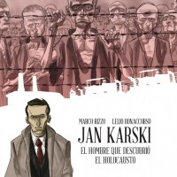 Jan Karski, el hombre que descubrió el Holocauto