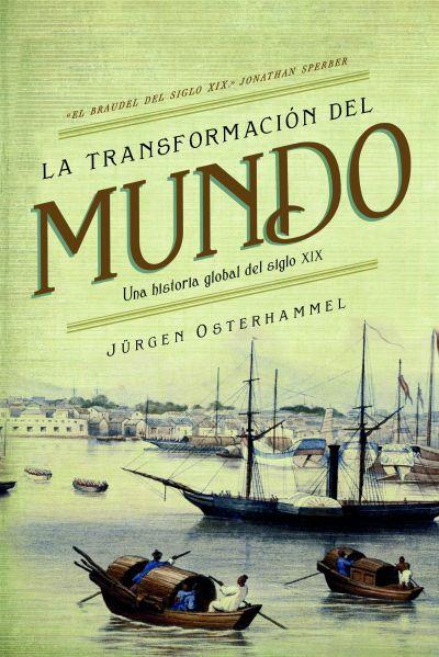 La transformación del mundo - Jürgen Osterhammel