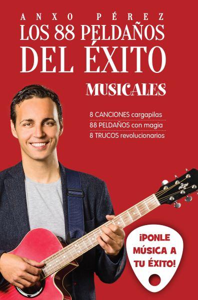 Los 88 peldaños del éxito musicales - Anxo Pérez