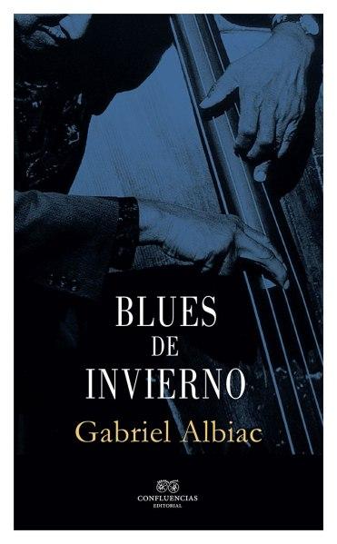 Blues de invierno - Gabriel Albiac