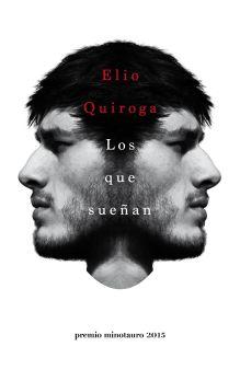 Los que sueñan - Elio Quiroga