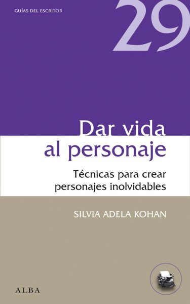 Dar vida al personaje - Silvia Adela Kohan