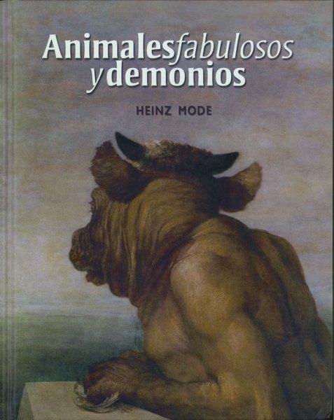 Animales fabulosos y demonios - Heinz Mode