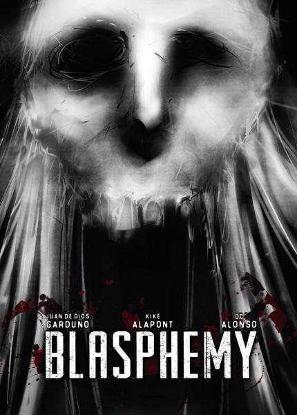 Blasphemy - Juan de Dios Garduño, Kike Alapont y DC Alonso