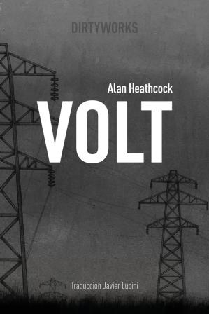 Volt - Alan Heathcock