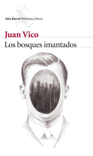 Los bosques imantados - Juan Vico
