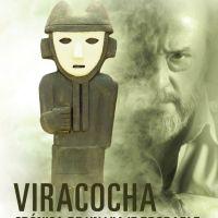 Viracocha, crónica de un viaje probable