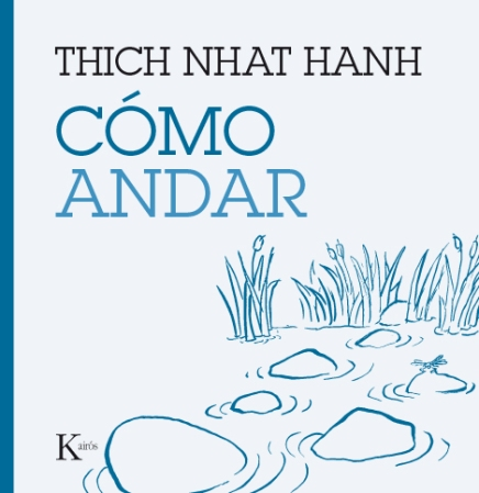 como-andar-thich-nhat-hanh