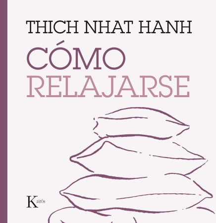 como-relajarse-thich-nhat-hanh