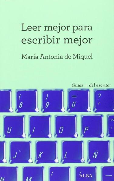 leer-mejor-para-escribir-mejor-maria-antonia-de-miquel