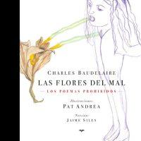 Las flores del mal: los poemas prohibidos
