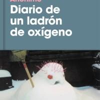 Diario de un ladrón de oxígeno