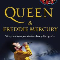 Queen & Freddie Mercury: Vida, canciones, conciertos clave y discografía
