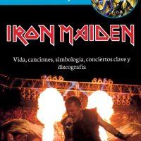 Iron Maiden: vida, canciones, simbología, conciertos clave y discografía