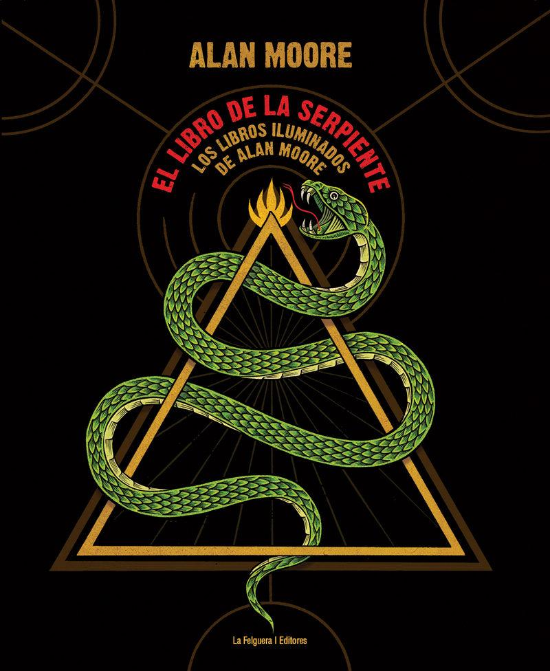 El libro de la serpiente: los libros iluminados de Alan Moore