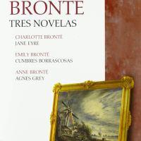 Las Brontë. Tres novelas
