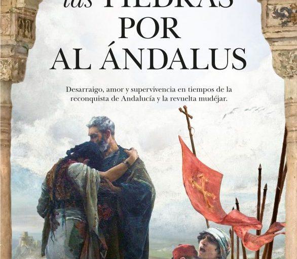 Lloran las piedras por AlÁndalus