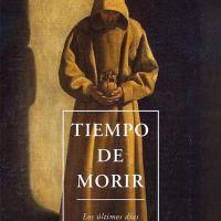 Tiempo de morir. Los últimos días de la vida de los monjes